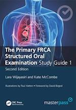 Primary FRCA Structured Oral Exam Guide 1, Second Edition