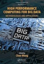 High Performance Computing for Big Data (Chapman HallCrc Big Data Series)