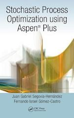 Stochastic Process Optimization Using Aspen Plus