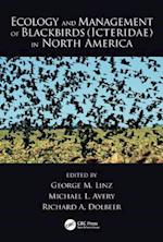 Ecology and Management of Blackbirds (Icteridae) in North America