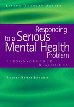 Responding to a Serious Mental Health Problem