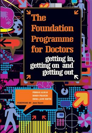 Foundation Programme for Doctors af Ferras Alwan, Emma Jane Smith, Rohin Francis