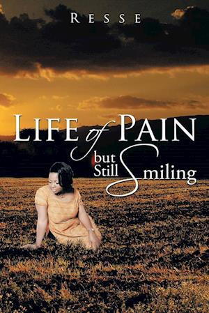 Life of Pain But Still Smiling