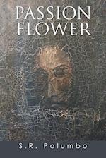 Passion Flower af S. R. Palumbo