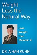 Weight Loss the Natural Way af Dr Aihan Kuhn