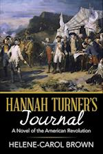 Hannah Turner's Journal: A Novel of the American Revolution af Helene-Carol Brown