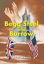 Begg Steel and Burrow af Nev White