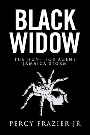 Bog, hæftet Black Widow: The Hunt for Agent Jamaica Storm af Percy Frazier Jr