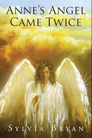 Bog, hæftet Anne's Angel Came Twice af Sylvia Bryan