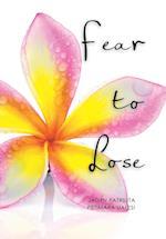 Fear to Lose af Jadyn