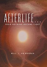 Afterlife . . .