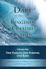 Dare to Become a Kingdom Culture Leader (Volume 1) af M. J. Vincent