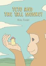 Teto and the Tall Monkey af Mika Riedel