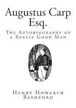 Augustus Carp, Esq. af Henry Howarth Bashford