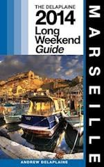Marseille - The Delaplaine 2014 Long Weekend Guide