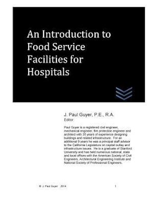An Introduction to Food Service Facilities for Hospitals