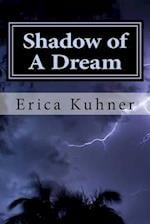 Shadow of a Dream