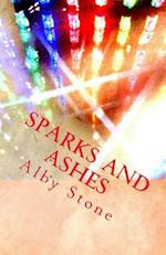 Sparks and Ashes