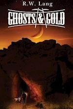 Ghosts and Gold af R. W. Lang