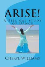 Arise!