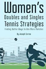 Womens Doubles and Singles Tennis Strategies