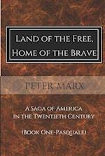 Land of the Free, Home of the Brave af Peter Marx