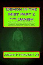 Demon in the Mist Part 2 *** Danish