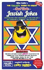 The Hilarious Guide to Great Bad Taste Jewish Jokes