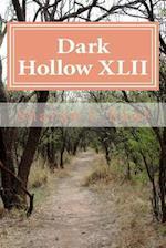 Dark Hollow XLII