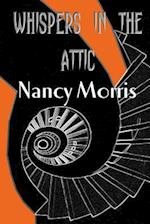 'Whispers in the Attic' af Nancy Morris