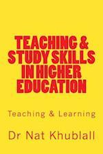 Teaching & Study Skills in Higher Education af Dr Nat Khublall