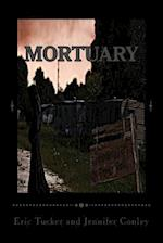 Mortuary af Eric Tucker, Jennifer Conley
