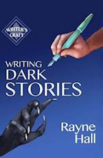 Writing Dark Stories af Rayne Hall