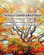 The Flavor of Charleston & Mount Pleasant South Carolina USA