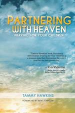 Partnering with Heaven