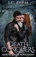 Death Conquers af J. C. Diem