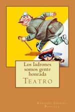 Los Ladrones Somos Gente Honrada af Enrique Jardiel Poncela