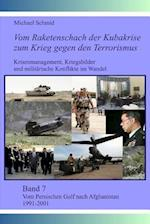 Vom Persischen Golf Nach Afghanistan 1991-2001