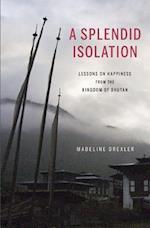 A Splendid Isolation