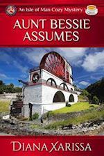 Aunt Bessie Assumes af Diana Xarissa