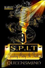Speaking Poetry in Truth S.P.I.T