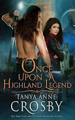 Once Upon a Highland Legend af Tanya Anne Crosby