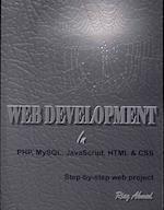 Web Development in PHP, MySQL, JavaScript, HTML & CSS af Riaz Ahmed