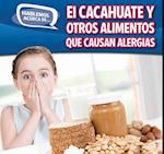 El cacahuate y otros alimentos que causan alergias / Peanut and Other Food Allergies af Caitie Mcaneney