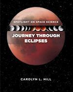 Journey Through Eclipses af Carolyn Hill