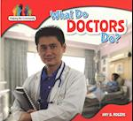 What Do Doctors Do? af Amy B. Rogers
