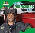What Do Firefighters Do? af Amy B. Rogers