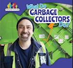 What Do Garbage Collectors Do?