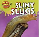 Slimy Slugs af Celeste Bishop