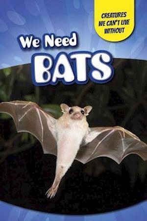 Bog, ukendt format We Need Bats af Heather Moore Niver
